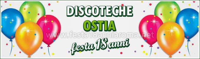 Discoteche Ostia per festa 18 anni