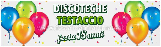 Discoteche Roma Testaccio festa 18 anni