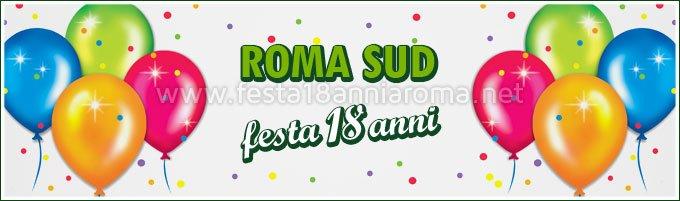 Festa 18 anni zona Roma Sud