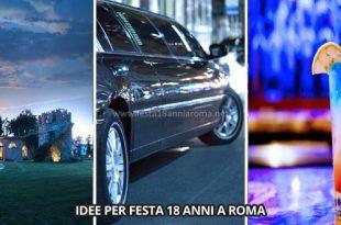 idee per festa 18 anni a roma