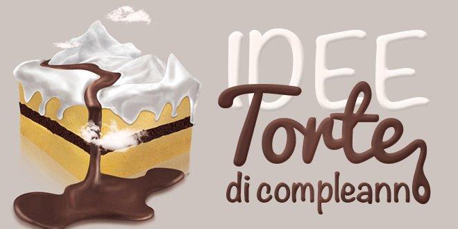idee per torte di compleanno