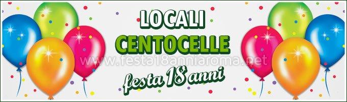 Locali per feste Roma Centocelle