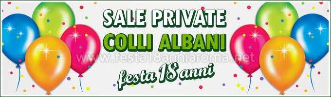 Sale private per feste Roma Colli Albani