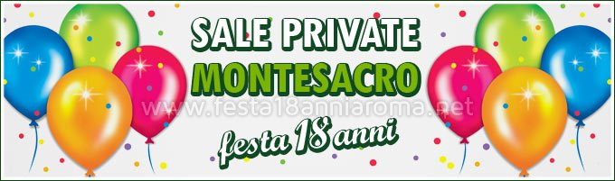 Sale private per feste Roma Montesacro