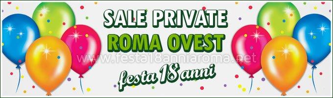 Sale a Roma Ovest per feste 18 anni