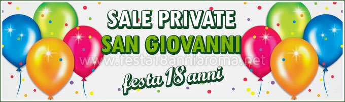 Sale private per feste Roma San Giovanni