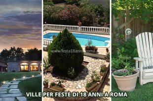 ville per feste 18 anni a roma