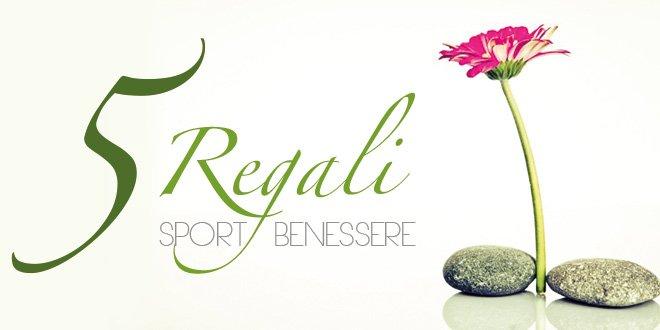 5 regali sport e benessere