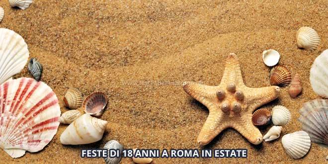 feste 18 anni a roma in estate